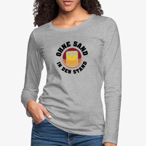 OHNE SAND IN DEN STAND 2 - Frauen Premium Langarmshirt