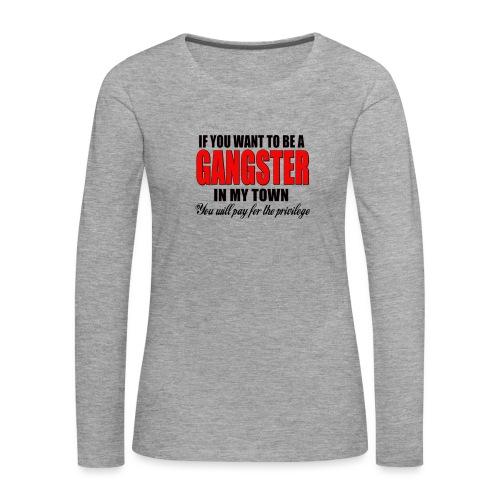 ville gangster - T-shirt manches longues Premium Femme