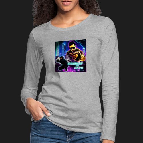 Enter the Hero - Naisten premium pitkähihainen t-paita