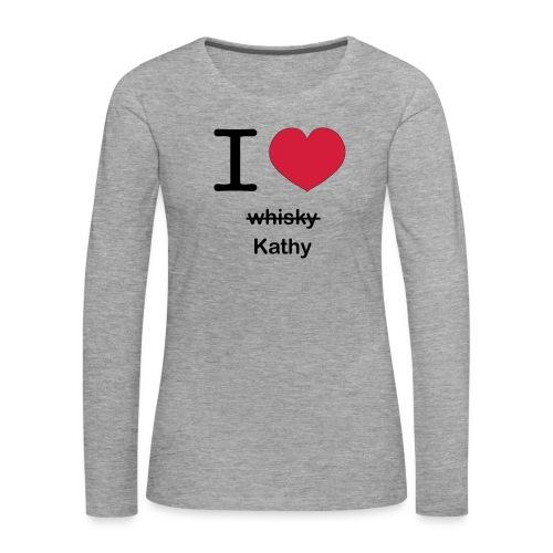 ilovekathy - Vrouwen Premium shirt met lange mouwen