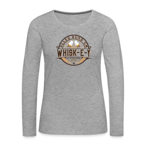 Alles rund um Whisk-e-y - Frauen Premium Langarmshirt