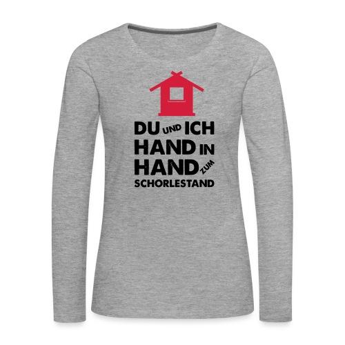 Hand in Hand zum Schorlestand / Gruppenshirt - Frauen Premium Langarmshirt