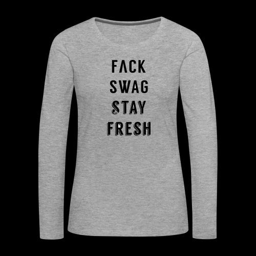 Fack Swag Tee - Camiseta de manga larga premium mujer