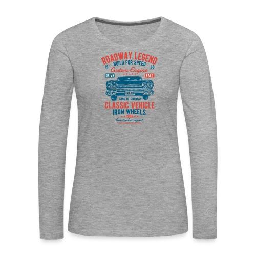 Roadway Legend - Vrouwen Premium shirt met lange mouwen
