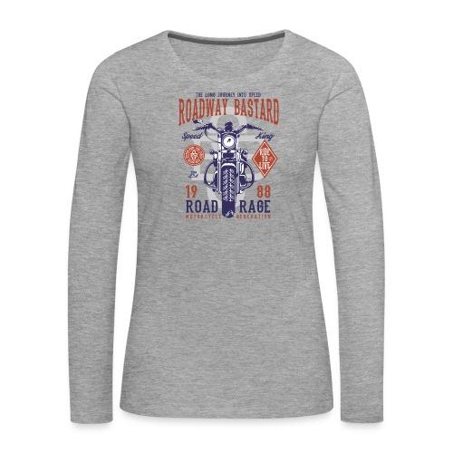 Roadway Bastard - Vrouwen Premium shirt met lange mouwen