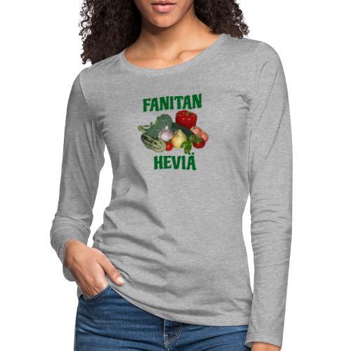 Fanitan heviä - Naisten premium pitkähihainen t-paita