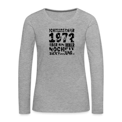 Sexy Jahrgang 1972 - Frauen Premium Langarmshirt