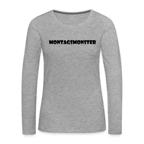 Montagsmonster - Frauen Premium Langarmshirt