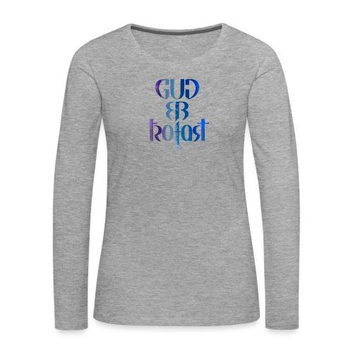 Gud er trofast - Premium langermet T-skjorte for kvinner