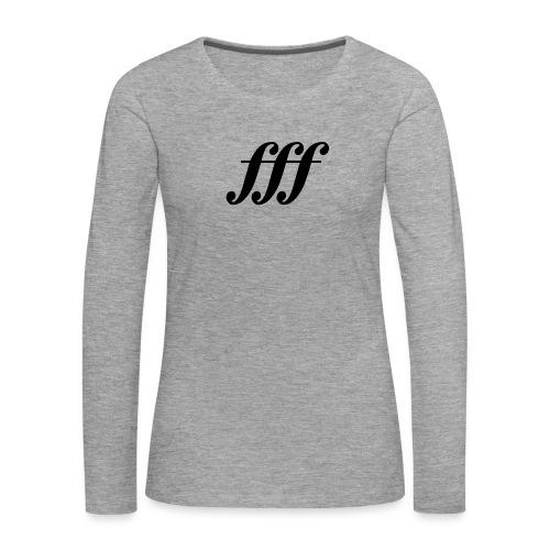 Fortississimo - Frauen Premium Langarmshirt