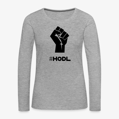 HODL-fist-b - Women's Premium Longsleeve Shirt