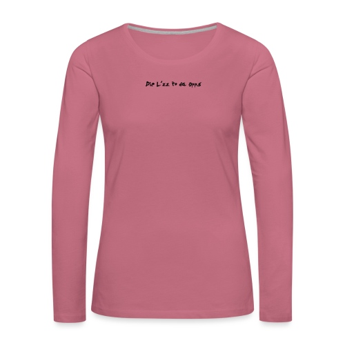 DieL - Dame premium T-shirt med lange ærmer
