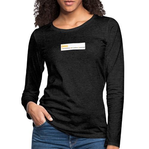 Text-Logo der ÖRSG - Rett Syndrom Österreich - Frauen Premium Langarmshirt