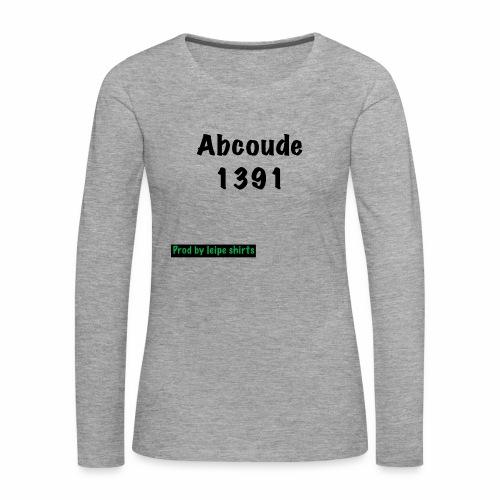 Abcoude post code merk - Vrouwen Premium shirt met lange mouwen