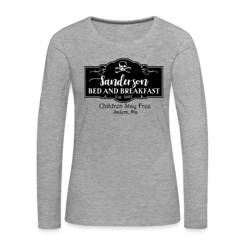 Sanderson bed and breakfast - Women's Premium Longsleeve Shirt