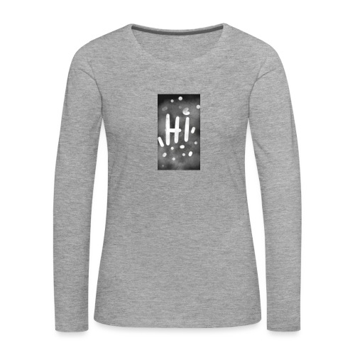 Hola o hi nublado - Camiseta de manga larga premium mujer