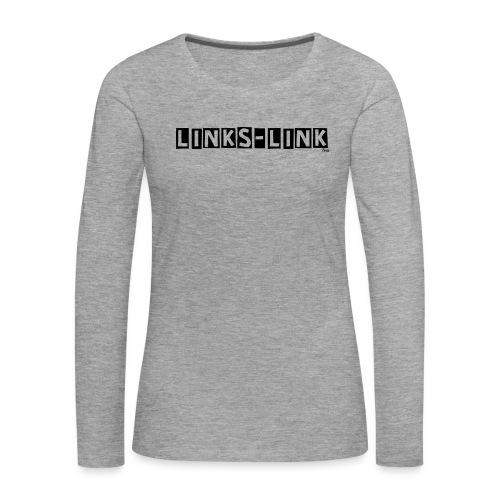 linkslink - Frauen Premium Langarmshirt