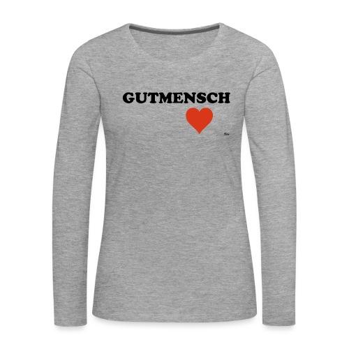 gutmensch - Frauen Premium Langarmshirt