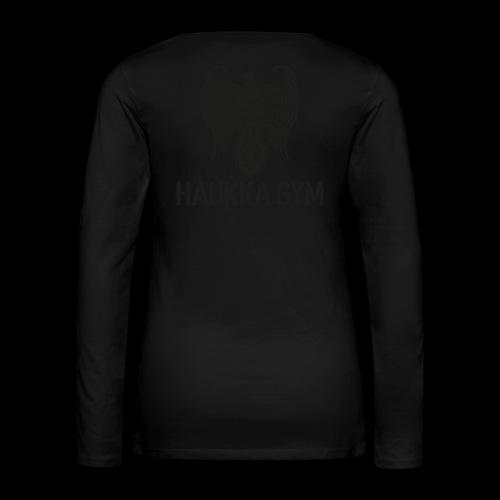 HAUKKA GYM LOGO - Naisten premium pitkähihainen t-paita