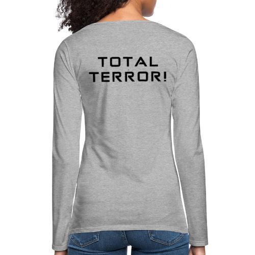 Black Negant logo + TOTAL TERROR! - Dame premium T-shirt med lange ærmer