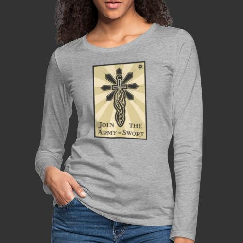 Join the Army of Swort - Women's Premium Longsleeve Shirt