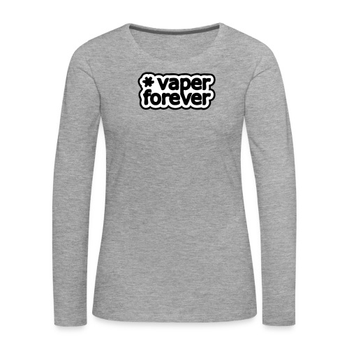 tshirt forever 1 exp - T-shirt manches longues Premium Femme