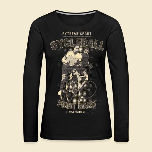 Radball   Fight Hard - Frauen Premium Langarmshirt