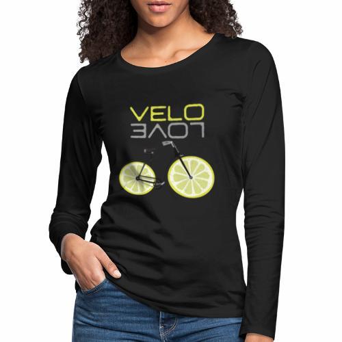 Lemon Bike Shirt Velo Love Shirt Radfahrer Shirt - Frauen Premium Langarmshirt