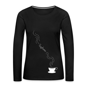 Coffee is happiness - Camiseta de manga larga premium mujer