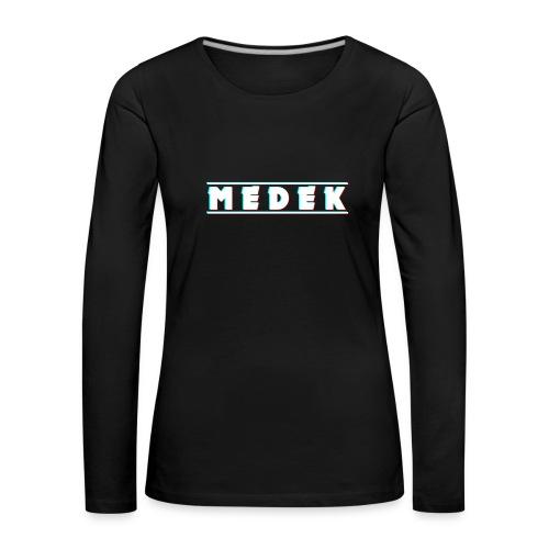 Medek - Frauen Premium Langarmshirt