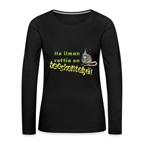 Ilo ilman rottia - kuvallinen - Naisten premium pitkähihainen t-paita