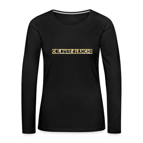 colombe blanche gold - Frauen Premium Langarmshirt