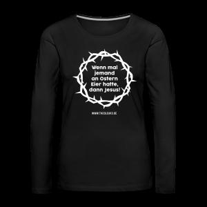 Ostern II - Frauen Premium Langarmshirt