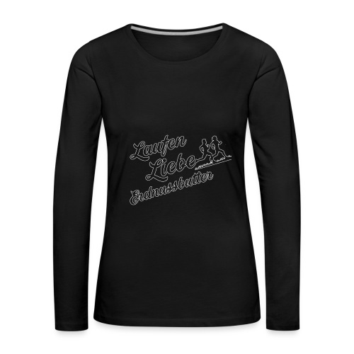 Laufen Liebe Erdnussbutter - Schlicht! - Frauen Premium Langarmshirt