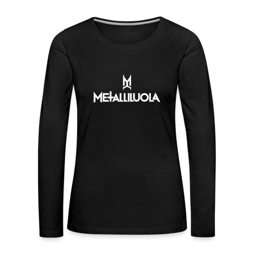Metalliluola valkoinen logo - Naisten premium pitkähihainen t-paita