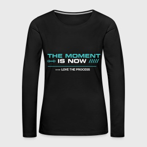 THE MOMENT IS NOW - Camiseta de manga larga premium mujer