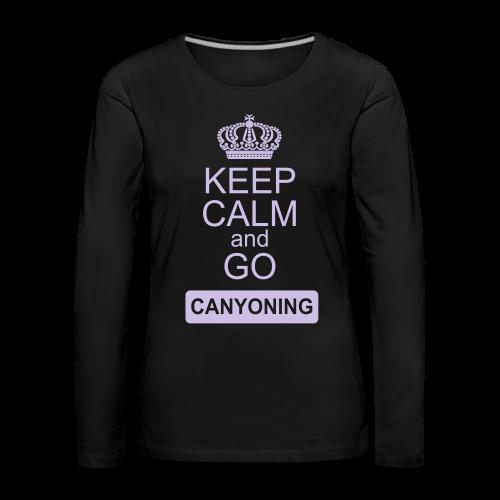keep calm and go canyoning 2 - Frauen Premium Langarmshirt