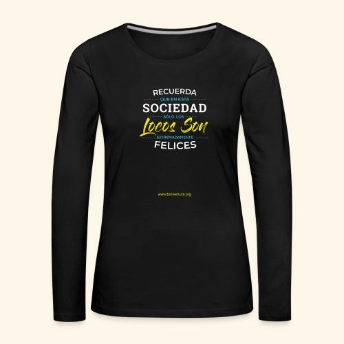 Extremadamente Felices - Camiseta de manga larga premium mujer