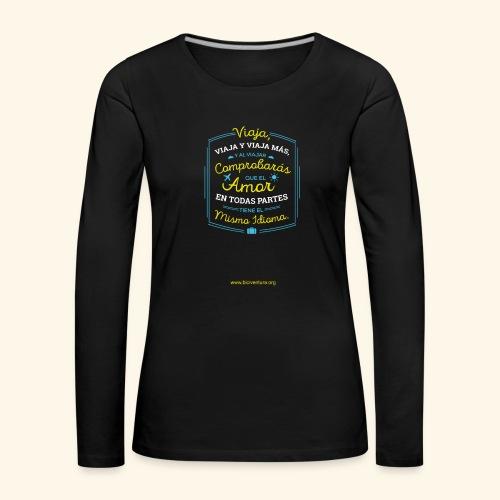VIAJA - Camiseta de manga larga premium mujer