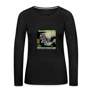 love your body - Women's Premium Longsleeve Shirt