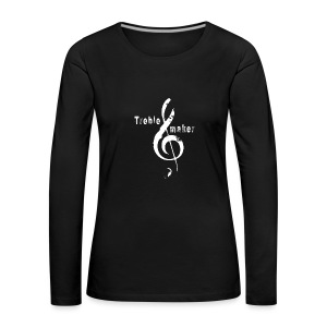 treble_maker-white - Women's Premium Longsleeve Shirt