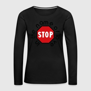 stop_in_the_name_of_love - Frauen Premium Langarmshirt