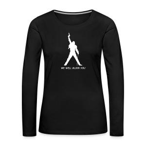 WE WILL GLOCK YOU - Frauen Premium Langarmshirt