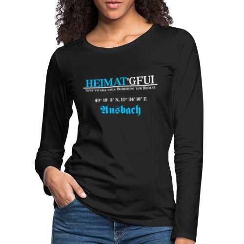 Heimat'Gfui Ansbach Bayern Koordinate Dialekt - Frauen Premium Langarmshirt