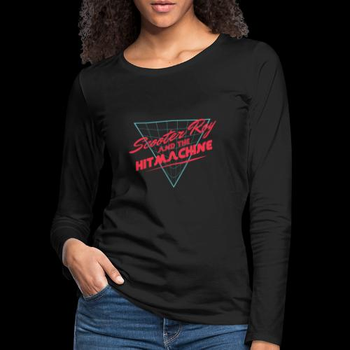 ScooterRoy and the Hitmachine - Vrouwen Premium shirt met lange mouwen