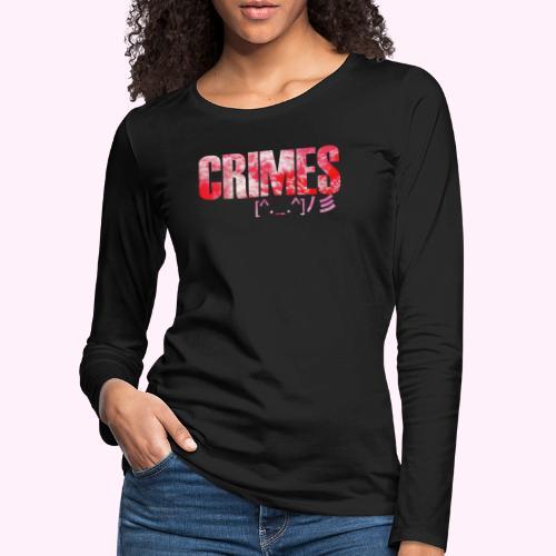 crimes - Dame premium T-shirt med lange ærmer