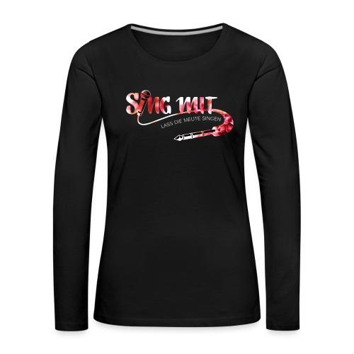 SingMit - Frauen Premium Langarmshirt