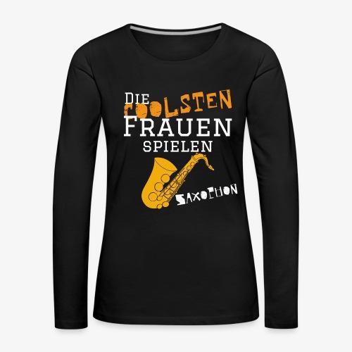 Die coolsten_Frauen_Saxop - Frauen Premium Langarmshirt