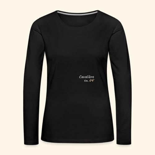 Cavalière en or - T-shirt manches longues Premium Femme