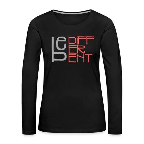 Be different - Fun Spruch Statement Sprüche Design - Frauen Premium Langarmshirt